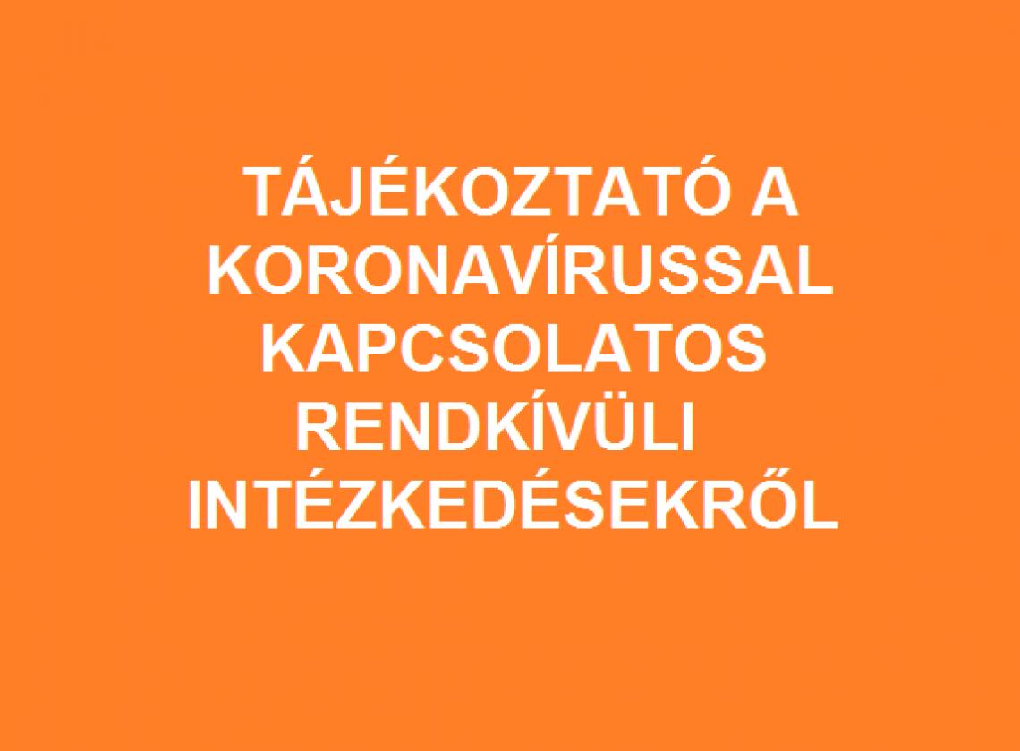 tajekoztato-a-koronavirussal-kapcsolatos-rendkivuli-intezkedesekrol_2020-03-12